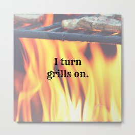 Hot Stuff Metal Print