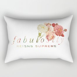 Fabulosity Reigns Supreme Rectangular Pillow