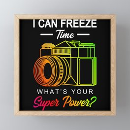 Freeze Time Photography Gift Framed Mini Art Print