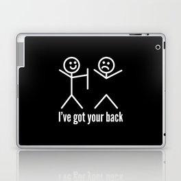 I'VE GOT YOUR BACK (Black & White) Laptop & iPad Skin
