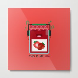 This is My (Strawberry) Jam Metal Print