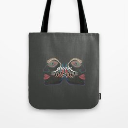 choose wisely Tote Bag