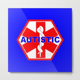 AUTISM medical alert identification tag Metal Print