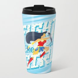 Fight like a girl Metal Travel Mug