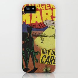 Teenagers From Mars! iPhone Case
