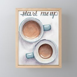 start me up Framed Mini Art Print