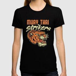 Muay Thai Strikers Tiger Kickboxing MMA Material Arts Judo Karate Gift T-shirt