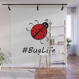 #BugLife (Ladybug) Wall Mural