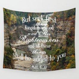 Seek First Wall Tapestry