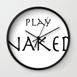 Play Naked Wall Clock