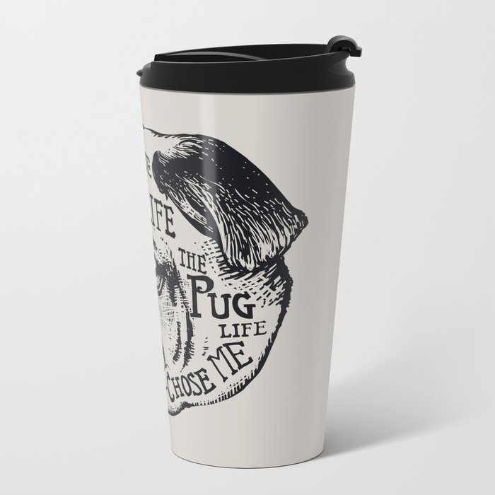 Pug Life Metal Travel Mug