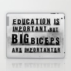 education is importanter Laptop & iPad Skin
