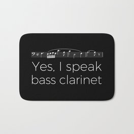 Yes, I speak bass clarinet Bath Mat