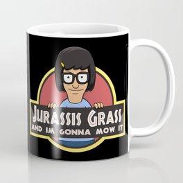 Jurassis Grass (Your ass is grass) Coffee Mug