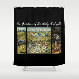 The Garden Of Earthly Delights Hieronymus Bosch Shower Curtain