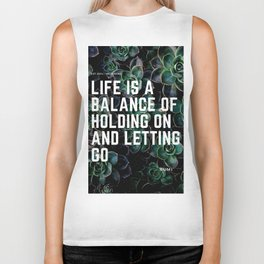 RUMI 6- Life is a balance holding on and letting go Biker Tank
