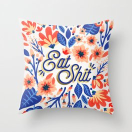 Eat Sh*t – Coral & White Palette Throw Pillow