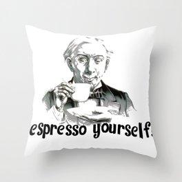 Espresso yourself! Throw Pillow