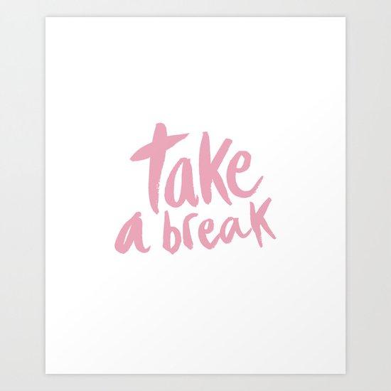 take a break - Pink by allyjcat