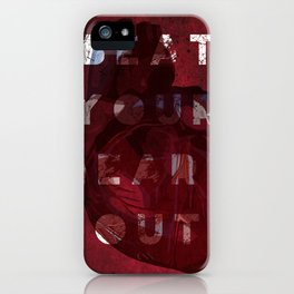 Beat your heart out iPhone Case