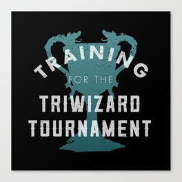 Training: Triwizard  Cup Canvas Print