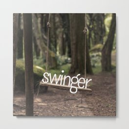 Swinger ;) Metal Print