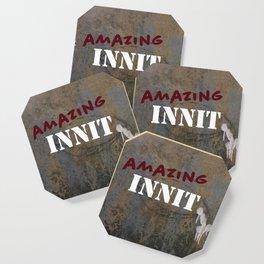 Amazing Innit Coaster