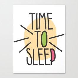 TIME TO SLEEP Canvas Print
