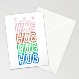 Hug Hug Hug Hug - Hugging Does Not Hurt Stationery Cards