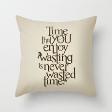 Wasting Time Throw Pillow