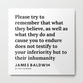 4    |James Baldwin Quotes |  200626 | Black Writers | Motivation Quotes For Life Metal Print