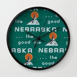 Nebraska. . .the good life! Wall Clock