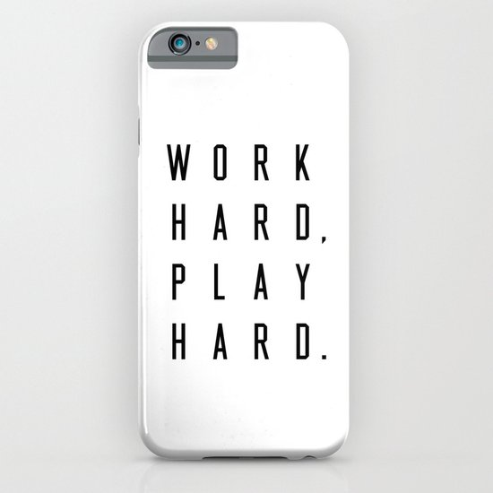 Work Hard Play Hard White by caitlinworkman