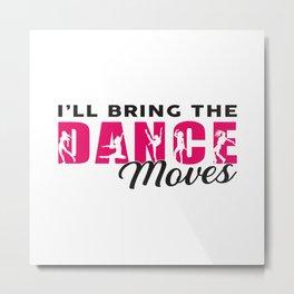 Dancing Ballerina Dance Queen Dancer Gift Idea Metal Print