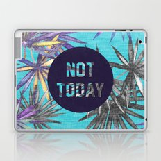 Not today - blue version Laptop & iPad Skin