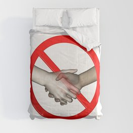 No Hand Shaking Sign Comforters
