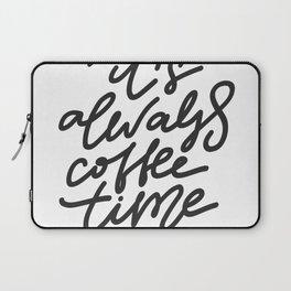 its always cofee time Laptop Sleeve