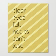 Clear Eyes, Full Hearts, Can't Lose-Friday Night Lights  v2.0 Canvas Print