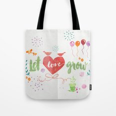 Let Love Grow Tote Bag