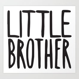 Little Brother Art Print