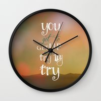 motivational Wall Clocks featuring MOTIVATIONAL QUOTE by Monika Strigel