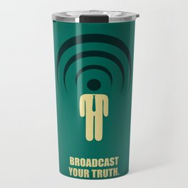 Lab No. 4 -Broadcast Your Truth Corporate Startup Quotes poster Travel Mug