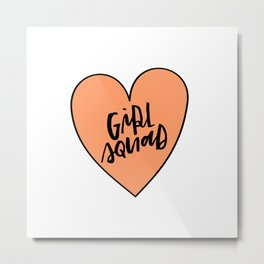 Girl Squad Metal Print