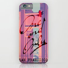 One and Only - San Francisco - Slim Case iPhone 6s