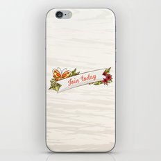 Join Today! iPhone & iPod Skin