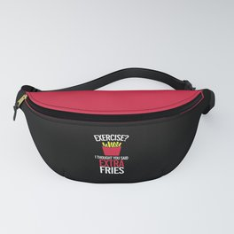 Extra Fries Funny Quote Fanny Pack