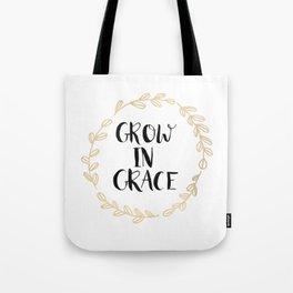 Grow In Grace Tote Bag