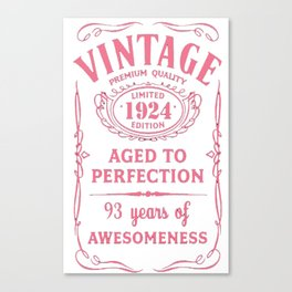 Pink-Vintage-Limited-1924-Edition---93rd-Birthday-Gift Canvas Print