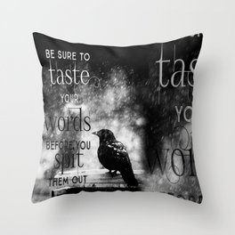 Taste Your Words Crow Throw Pillow