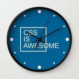CSS Is Awesome Funny Geek Quote Wall Clock